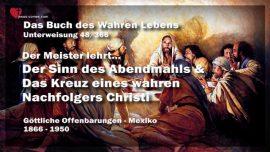 Das Buch des wahren Lebens Unterweisung 48 von 366-Sinn des Abendmahls-Kreuz eines Nachfolgers Christi