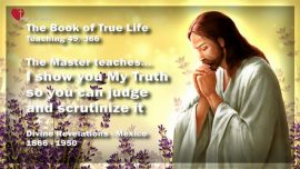 The Book of the true Life Teaching 49 of 366-Judge and scrutinize Gods Truth and find Mistakes