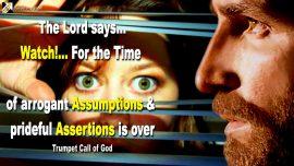 2005-03-06 - Keep Watch-Pride-Arrogance-Assumption-Assertion-Blasphemy-Trumpet Call of God