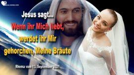 2021-09-13 - Gehorsam Liebe Jesus Christus-Wenn ihr mich liebt werdet ihr gehorchen-Liebesbrief von Jesus