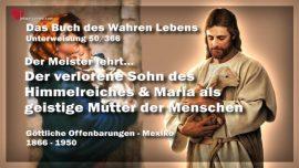 Das Buch des wahren Lebens Unterweisung 50 von 366-Der verlorene Sohn-Maria als geistige Mutter der Menschen