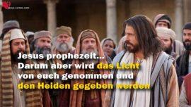 Das Grosse Johannes Evangelium durch Jakob Lorber-Jesus Widerspruche Pharisaer Licht Heiden Blindheit