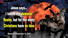 2016-11-17 - Demonic Realm-Christians have no Idea what they are dealing with-Love Letter from Jesus Christ