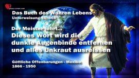 Das Buch des wahren Lebens Unterweisung 51 von 366-Wort Gottes wird Augenbinde entfernen-Unkraut ausreissen