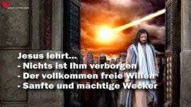 Das Grosse Johannes Evangelium Jakob Lorber Jesus Christus-Nichts ist verborgen-Willensfreiheit-Wecker Propheten